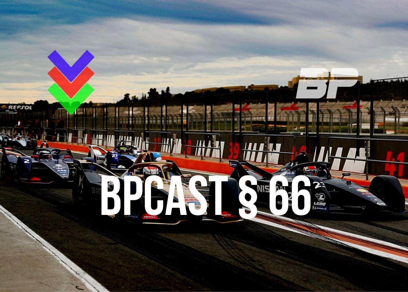 Foto de BPCast § 66 | Aquele bate-papo sobre os testes de Valência da Fórmula E e outros devaneios sobre os testes