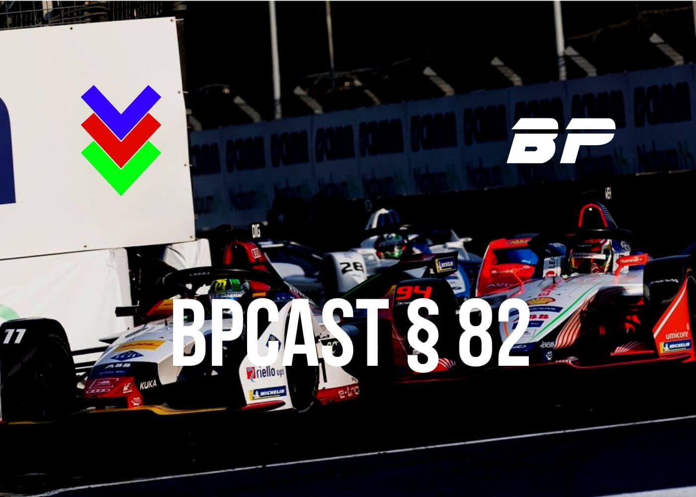 Foto de BPCast § 82 | Preview do Eprix da Cidade do México da Fórmula E